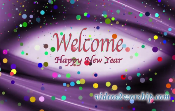 New Year S Welcome Loop: Free Motion Backgrounds: Free Worship Media