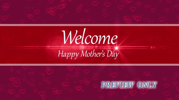 Mother's Day: Hearts Welcome Motion
