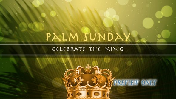 Celebrate The King: Palm Sunday Loop