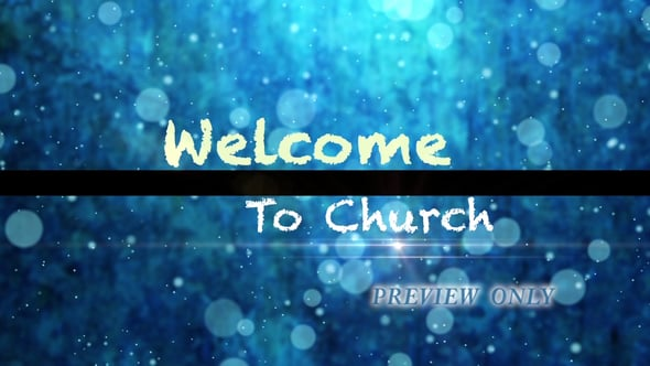 Blue Welcome To Church Title Loop