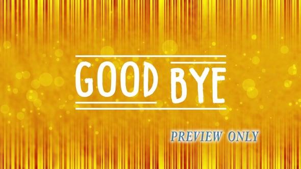 Goodbye: Creative Closing Video