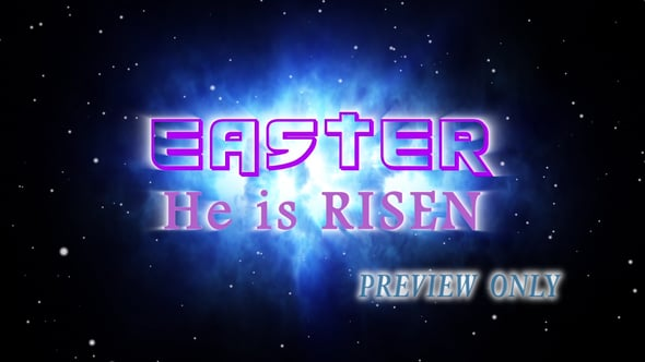 He Is Risen: Easter Title Motion