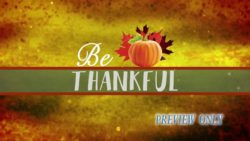 Be Thankful: Thanksgiving Title