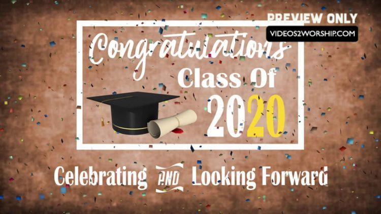 Graduation Background 2020.Congrats Graduating Class Of 2020 Graphics Videos2worship