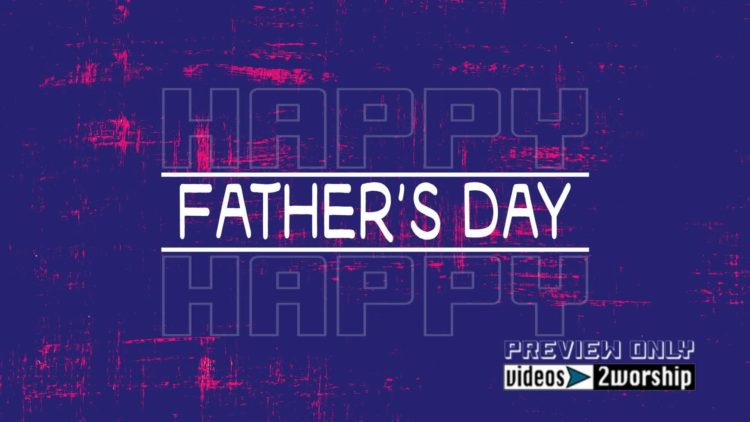 Free Fathers Day Title Worship Background | Videos2Worship